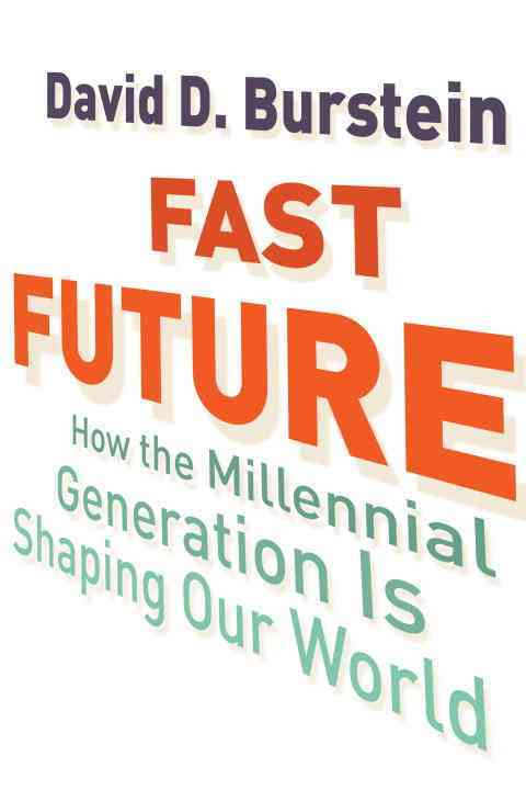 Fast Future By Burstein, David D.