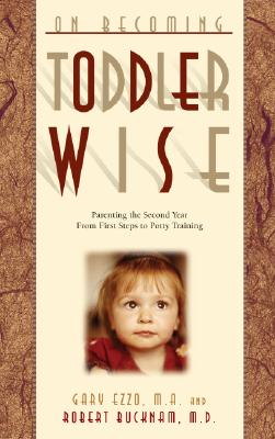 On Becoming Toddlerwise By Ezzo, Gary